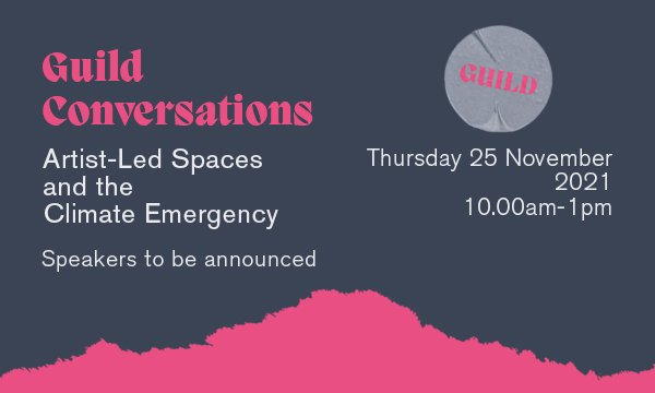 Artist-Led Spaces and the Climate Emergency
